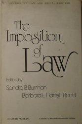 Edited by Sandra B. Burman, Barbara Harrell-Bond • The Imposition of Law