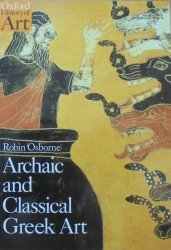 Robin Osborne • Archaic and Classical Greek Art
