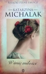 Katarzyna Michalak • W imię miłości