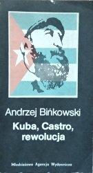 Andrzej Bińkowski • Kuba, Castro, rewolucja