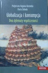 Małgorzata Bogunia-Borowska, Marta Śleboda • Globalizacja i konsumpcja. Dwa dylematy współczesności