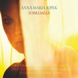 Anna Maria Jopek • Sobremesa • CD