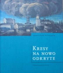 Łukasz Galusek, Michał Jurecki • Kresy na nowo odkryte