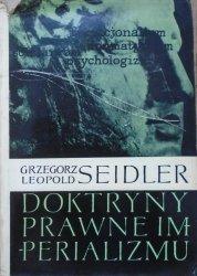 Grzegorz Leopold Seidler • Doktryny prawne imperializmu [dedykacja autorska]