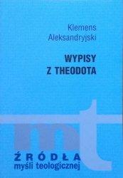 Klemens Aleksandryjski • Wypisy z Theodota