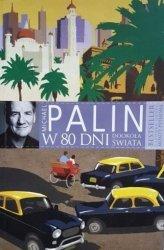 Michael Palin • W 80 dni dookoła świata