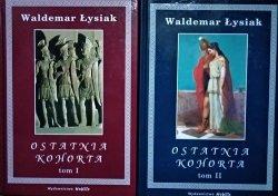 Waldemar Łysiak • Ostatnia kohorta [komplet]