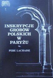 Pere Lachaise • Inskrypcje grobów polskich w Paryżu