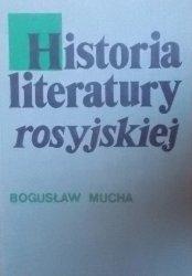 Bogusław Mucha • Historia literatury rosyjskiej