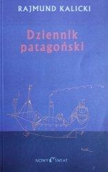 Rajmund Kalicki • Dziennik patagoński