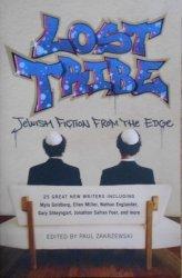 Edited by Paul Zakrzewski • Lost Tribe. Jewish Fiction from the Edge
