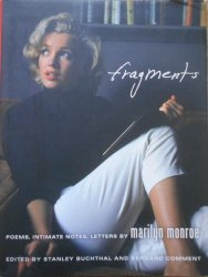 Marilyn Monroe • Fragments. Poems, intimate notes, letters