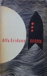 Alfa Eridana • Wybór opowiadań fantastyczno-naukowych [Janusz Stanny]