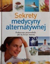 Sekrety medycyny alternatywnej. Praktyczny przewodnik, jak się leczyć inaczej • Reader's Digest