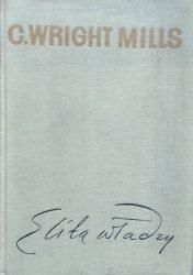C. Wright Mills • Elita władzy