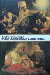 André Chouraqui • Życie codzienne ludzi Biblii