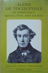 Alexis de Tocqueville • On Democracy, Revolution, and Society