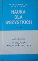 Marta Kudelska • Upaniszady. Zaranie myśli indyjskiej