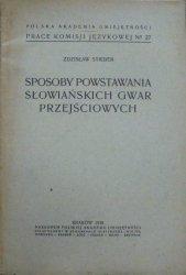 Zdzisław Stieber • Sposoby powstawania słowiańskich gwar przejściowych