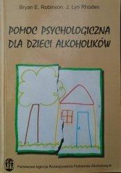 Bryan E. Robinson, J. Lyn Rhoden • Pomoc psychologiczna dla dzieci alkoholików