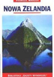 Nowa Zelandia • Podróże marzeń