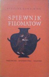 Ryszard Gansiniec • Śpiewnik filomatów