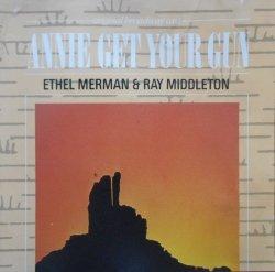 Ethel Merman & Ray Middleton • Annie Get Your Gun [Original Broadway Cast] • CD