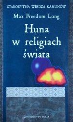 Max Freedom Long • Huna w religiach świata