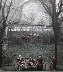 Świat przed katastrofą. Żydzi krakowscy w dwudziestoleciu międzywojennym