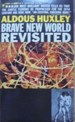 Aldous Huxley • Brave New World Revisited