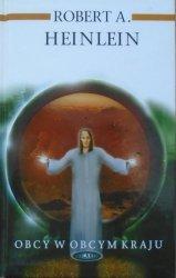 Robert A. Heinlein • Obcy w obcym kraju
