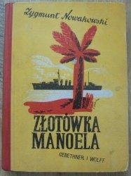 Zygmunt Nowakowski • Złotówka Manoela. Opowiadania dla młodzieży [Stanisław Bobiński] [Piłsudski, 1936]