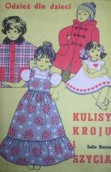 Zofia Hanus • Kulisy kroju i szycia, odzież dla dzieci