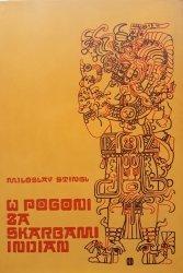 Miloslav Stingl • W pogoni za skarbami Indian [Indianie]