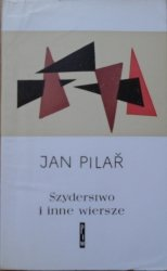 Jan Pilar • Szyderstwo i inne wiersze