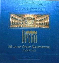 Opera Krakowska • 50-lecie Opery Krakowskiej. Z dziejów teatru 1954-2004