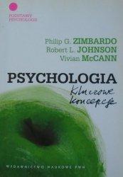 Philip Zimbardo, Robert Johnson, Vivian McCann • Psychologia. Kluczowe koncepcje 1. Podstawy psychologii