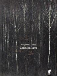 Małgorzata Lebda • Granica lasu