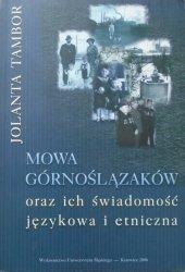 Jolanta Tambor • Mowa Górnoślązaków oraz ich świadomość językowa i etniczna