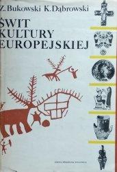 Zbigniew Bukowski, Krzysztof Dąbrowski • Świt kultury europejskiej