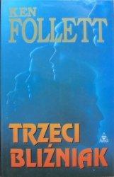 Ken Follett • Trzeci bliźniak