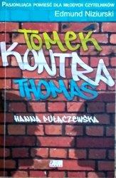 Hanna Pułaczewska • Tomek kontra Thomas