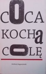 Andrzej Augustyński • Coca kocha colę