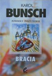 Karol Bunsch • Bracia