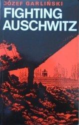 Józef Garliński • Fighting Auschwitz [dedykacja autorska]