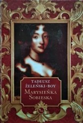 Tadeusz Boy-Żeleński • Marysieńka Sobieska