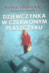 Roma Ligocka • Dziewczynka w czerwonym płaszczyku [dedykacja autorska]