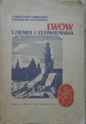 K. Maleczyński, T. Mańkowski, F. Pohorecki, M. Tyrowicz • Lwów i Ziemia Czerwieńska