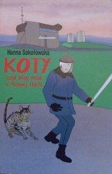 Hanna Sokołowska • Koty czyli złap mnie w Nowej Hucie