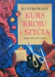 Maggi McCormick Gordon • Ilustrowany kurs kroju i szycia